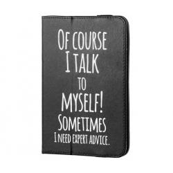 "Husa Universala Tableta 7-8"" (Talk to my self)"